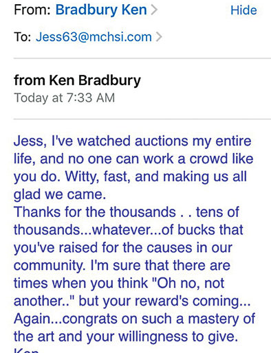 Photo/Special to The Source Newspaper  A screenshot of an email written to Jess Spradlin from the late Ken Bradbury describes the impact both financially and purely as a person that Spradlin can have leading benefit auctions.